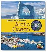 Arctic Ocean (Oceans of the World)
