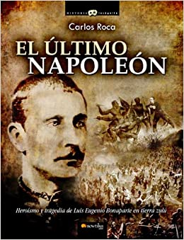 El Ultimo Napoleón (Spanish Edition) (Spanish) Paperback – April 1
