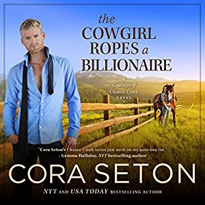 The Cowgirl Ropes a Billionaire Audiobook