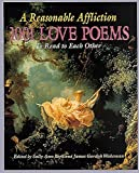 img - for A Reasonable Affliction: 1001 Love Poems to Read to Each Other book / textbook / text book