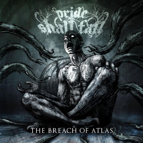 Pride Shall Fall - Breach of Atlas