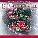Only Love Audiobook by Elizabeth Lowell Narrated by Richard Ferrone