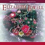 Only Love | Elizabeth Lowell