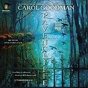 Ravencliffe: A Blythewood Novel, Book 2 | Carol Goodman