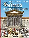 Jacques Denoël Les voyages d'Alix : Nîmes Le pont du Gard