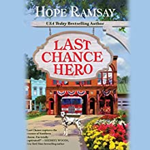Last Chance Hero: Last Chance, Book 9 (       UNABRIDGED) by Hope Ramsay Narrated by Kristin Kalbli