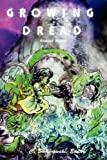 img - for Growing Dread: Biopunk Visions book / textbook / text book