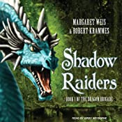 Shadow Raiders: Dragon Brigade, Book 1 | [Margaret Weis, Robert Krammes]