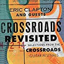 Clapton, eric & Guests - Crossroads Revisited Selections From The Crossroad (3pc) [Audio CD]<br>$768.00