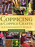 img - for Coppicing & Coppice Crafts: A Comprehensive Guide book / textbook / text book