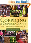 Coppicing and Coppice Crafts (Compreh...