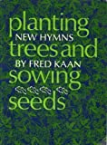 img - for Planting Trees and Sowing Seeds book / textbook / text book
