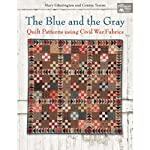Martingale That Patchwork Place the Blue and the Gray Book