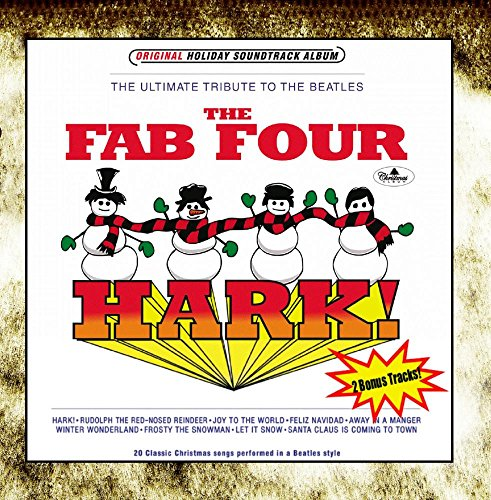 The Fab Four - Hark! (Classic Christmas Songs Performed In A Beatles Style) - Zortam Music