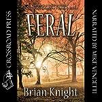 Feral | Brian Knight