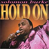 Solomon Burke Hold On
