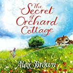 The Secret of Orchard Cottage | Alex Brown