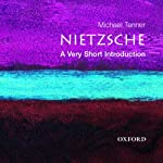 Nietzsche: A Very Short Introduction | Michael Tanner