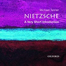 Nietzsche: A Very Short Introduction Audiobook by Michael Tanner Narrated by Christine Williams