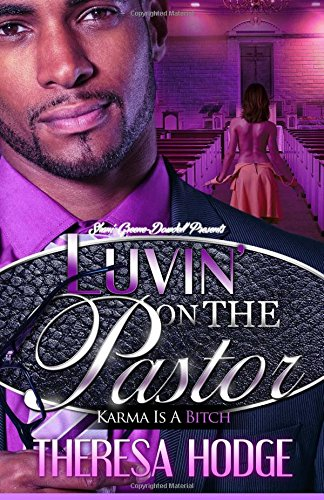 Luvin' On The Pastor