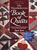 The Thimbleberries Book of Quilts: Quilts of All Sizes Plus Decorative Accessories for Your Home (Rodale Quilt Book) (0875969631) by Jensen, Lynette