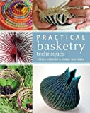 Practical Basketry Techniques (331/3) by Stella Harding, Shane Waltener (2012) Paperback