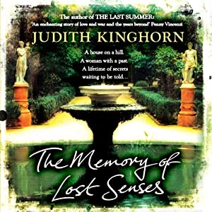 The Memory of Lost Senses | [Judith Kinghorn]