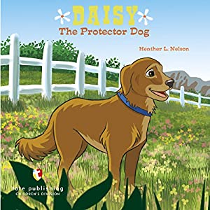 Daisy the Protector Dog Audiobook