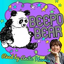 Beepo Bear | Livre audio Auteur(s) : Mike Margolis Narrateur(s) : Anita Harris