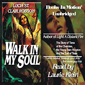 Walk In My Soul | [Lucia St. Clair Robson]