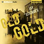 Old Gold | Jay Stringer