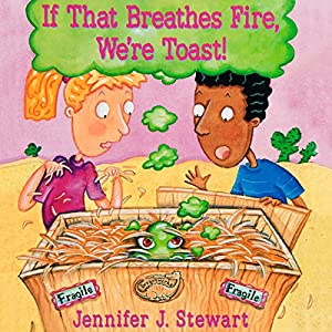 If That Breathes Fire, We're Toast! Audiobook