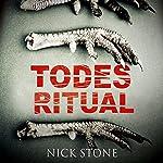 Todesritual | Nick Stone