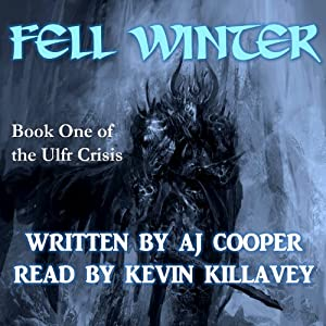 Fell Winter: The Ulfr Crisis, Book 1 | [AJ Cooper]