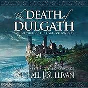 The Death of Dulgath: The Riyria Chronicles, Book 3 | [Michael J. Sullivan]