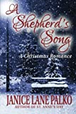 A Shepherds Song: A Christmas Romance