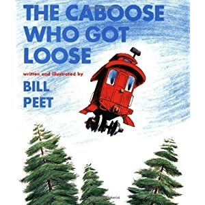 The Caboose Who Got Loose (Sandpiper Books) [Paperback]