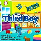 Children's books: The Third Boy: (Bedtime Stories For Kids, Early readers adventure Books, Imagination & Fiction For Beginner readers, motivational children's book)