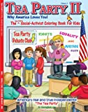 The Tea Party II: Why America Loves You! Coloring Book (8.5 x 11)
