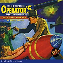 Operator #5: Rockets from Hell Audiobook by Curtis Steele Narrated by Milton Bagby