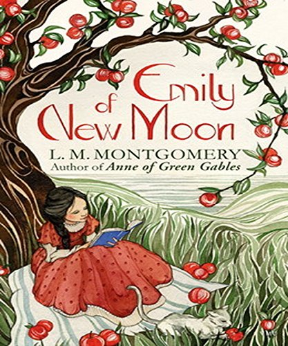 Lucy Maud Montgomery - Emily of New Moon: (illustrated) (English Edition)
