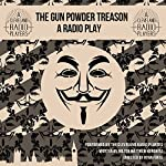 The Gunpowder Treason | Milton Matthew Horowitz