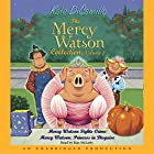 Mercy Watson #3: Mercy Watson Fights Crime Audiobook by Kate DiCamillo Narrated by Ron McLarty