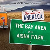 The Bay Area with Aisha Tyler | Aisha Tyler, Adam Savage, Moshe Kasher, Janet Varney, Chris Garcia, Jackie Kashian, Mike Drucker, Kaseem Bentley