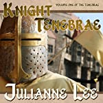 Knight Tenebrae | Julianne Lee