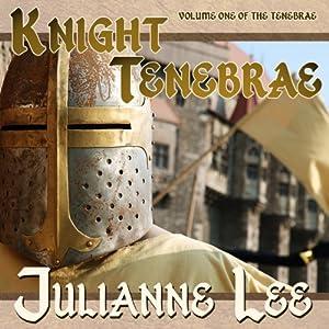Knight Tenebrae Audiobook