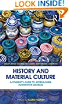 History and Material Culture: A Stude...
