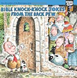 Bible Knock- Knock Jokes from the Back Pew (Tales from the Back Pew) (0310715989) by Thaler, Mike