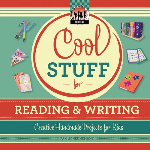 Cool Stuff for Reading & Writing: Creative Handmade Projects for Kids (Checkerboard How-To Library: Cool Stuff)