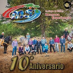 Banda Sinaloense Ms De Sergio Lizar - 10 Aniversario by Banda